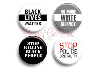 Black Lives Matter 4 Pin Set: No More White Silence, Stop Killing Black People, Stop Police Brutality | BLM ACAB Antifa Intersectional