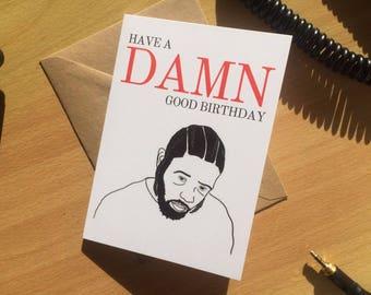 Kendrick Lamar 'Damn' good birthday card