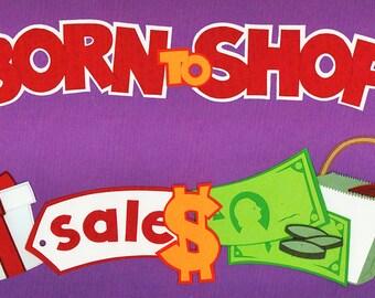 Born To Shop Title Over-alls Page Topper 6x12 Title Scrapbooking Scrapbooks Ek Success Embellishments Cardmaking Crafts