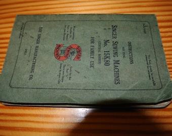 Antique Singer 15K80 sewing machine Instruction Manual