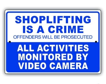 Shoplifting Aluminum Sign
