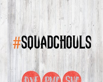 Squad Ghouls, #squadghouls, Halloween Svg, Vector File, squad goals, Funny Halloween Files, Holiday Fall, Silhouette Cricut Design Files