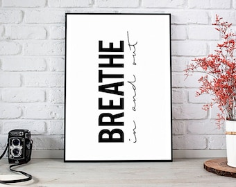 Breathe In And Out, Landscape, Printable Art, Printable Decor, Instant Download Digital Print, Motivational Art, Decor, Wall Art Prints