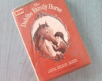 Horse Book The Dahlbe Family Horse by Laura Nelson Baker 1964 First Edition