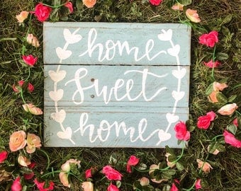Home Sweet Home Pallet