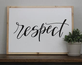 Respect Sign - hand lettered sign - fixer upper - hand painted sign - house decor - natural wood frame - Joanna Gaines - woo signs