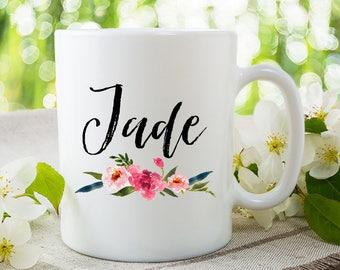 Custom Name Mug, Personalized Mug, Custom Mug, Name Mug, Floral Mug, Personalized Gift, Bridesmaid Gift, Personalized Name, Name Coffee Mug