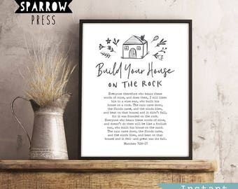 "Scripture Wall Art, Bible Verse Wall Art, Christian Wall Art, ""Build Your House on the Rock"", Matthew 7:24, Printable Art, Instant Download"