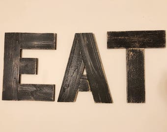 Rustic Reclaimed Wood Eat Sign, Rustic Eat Letters, Wood WordEat, Wooden Letters Eat, Wood Eat Word, Wooden Eat Word, Reclaimed Wood Art
