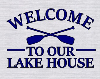 Lake House SVG, Lake House sign svg, lakehouse svg, Cricut cut files, svg files for silhouette, dxf, png, eps files