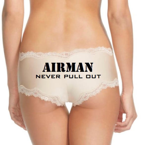 Airman Never Pull Out Panties FAST SHIPPING or Airmen Never Pull Out Panties Air Force Wife Air Force Girlfriend