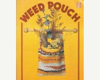 "Weed Pouch 4 pages Materials needed, Lenght 5 1/4"" X 10 1/2"", Techniques"