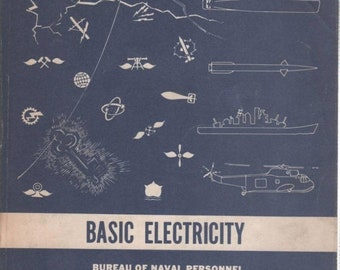Naval Training Manual BASIC ELECTRICITY 1969 Edition Fundamentals of Electricity Book