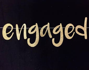 Engaged Banner | We're Engaged | Engagement Banner | Engagement Party Decorations | Engagement Decor | Gold Engaged Banner | Glitter Banner