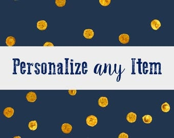 Personalize Any Item - Customized Listing