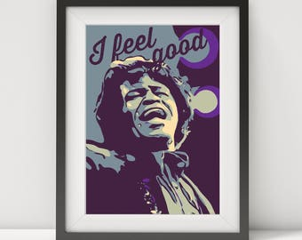 james brown, james brown poster, james brown-I feel good, james brown print-art, music poster, jazz poster, blues poster, quote poster, jazz