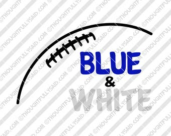 Blue and White Football design, SVG, DXF, eps, png cutting files, Silhouette, Cameo, Cricut, high school, college, club teams