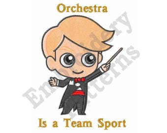 Orchestra Is A Team Sport - Machine Embroidery Design