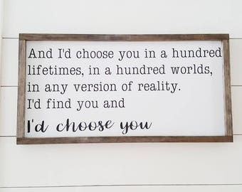 Handcrafted Wood Home Decor Sign - I'd Choose You