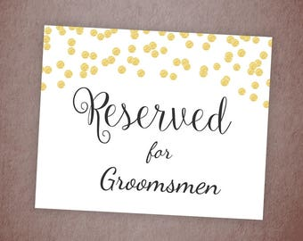 Reserved for Groomsmen Wedding Table Sign Printable, Gold Confetti Wedding Decor Table Signage, Reserved Seating Sign, A001