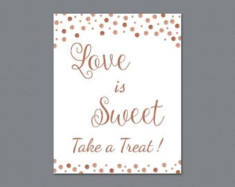 Love is Sweet Take a Treat Sign, Rose Gold Glitter Confetti Love is Sweet Sign Printable, Wedding Sign, Favor Table Sign, Bridal Shower A009