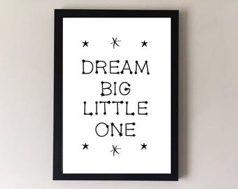 Dream big little one, nursery print, childrens print, nursery wall art, childrens wall art, nursery decor, childrens decor, nursery art