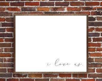 PRINTABLE: i love us