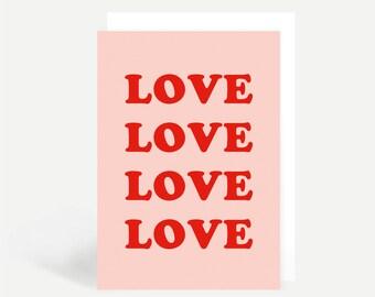 Love Love Love Love Greetings Card