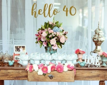 Hello 40 Birthday Banner, 40th Birthday Decorations, 40 and Fabulous, Forty and Fabulous, 40th Birthday Banner, Party Happy Birthday, Cheers