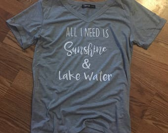 All I need is Sunshine and Lake Water.
