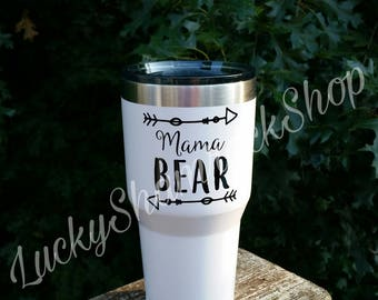 Mama Bear White Tumbler, Mama Bear Coffee Cup, Mother's Day Gift, Christmas Gift for Mom, Gift for Mom, Mama Bear Cup, 30 oz Tumbler