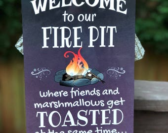 Welcome To Our Fire Pit Metal Sign - Home Decor -Camping Sign - Outdoor Sign- Cabin Decor - Wall Sign - Gift