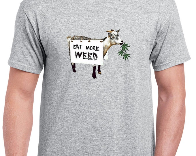 Eat More Weed - Funny Weed Shirt 420 Shirts Weed Accessories and Marijuanna Clothing