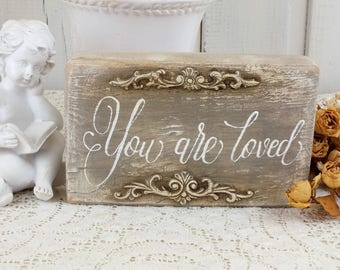 You are loved Small reclaimed wood sign Rustic bedroom decor Vintage style distressed wooden block with sayings Old farmhouse guest room