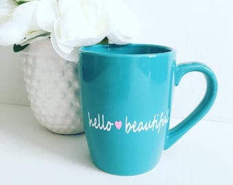 Hello Beautful mug, gift for girlfriend, personalized coffee mug, love hearts, love mug, anniversary mug