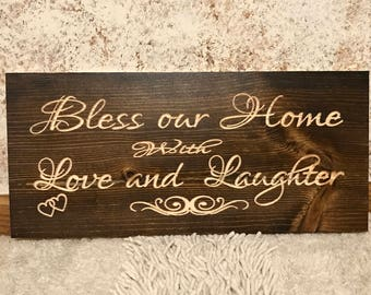 Rustic Engraved Bless our Home with Love and Laughter