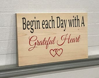 ENGRAVED Begin Each Day With A Grateful Heart*