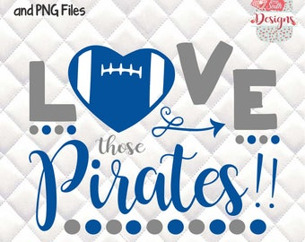 Love those Pirates - Tailgating, Gameday - SVG, Silhouette studio bundle - design download