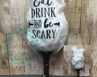 Eat Drink and be Scary Charmed Wine Glass