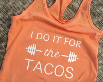 Tacos, Weightlifting Tank Top, Workout Clothes, Exercise