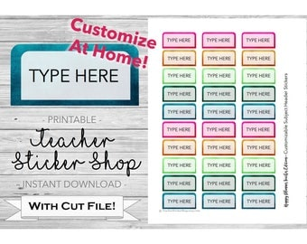 Happy Planner Teacher Edition - Customizable / Editable Subject Header Stickers - PRINTABLE with Cut File and Instructions - Edit At Home