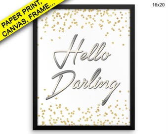 Hello Darling Wall Art Framed Hello Darling Canvas Print Hello Darling Framed Wall Art Hello Darling Poster Hello Darling hello darling