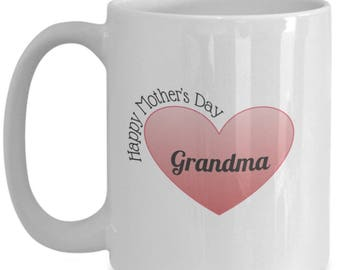 Happy Mother's Day Grandma, Grandma Gift, Grandma Coffee Mug, Grandma Mug, Gifts for grandma, Best Grandma mug, Best Grandma Gift