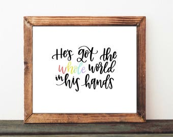 He's Got the Whole World in His Hands - Digital Print