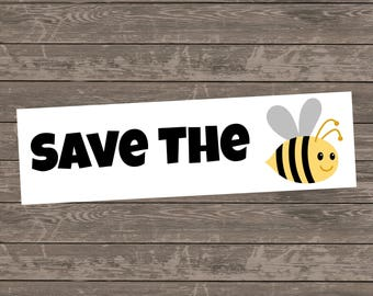Save The Bees Bumper Sticker, Save The Bees Car Decal, Environmental Bumper Sticker, Honey Bee Bumper Sticker, Environmentalist Sticker