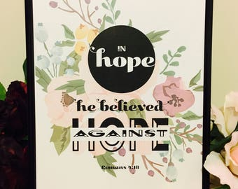 In hope against hope Romans 4:18 Christian Decor Wall Art Bible verse print Scripture art  Digital Download