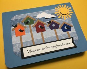 A warm welcome to the neighborhood!