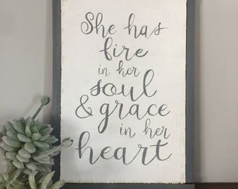 She Has Fire in her Soul - Handpainted Rustic Sign