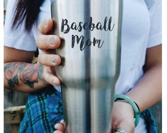 Baseball Mom Yeti Cup Custom Engraved Tumbler with lid PERSONALIZED Gift Idea etched yeti inspired tumbler Rambler 30 ounce steel tumbler