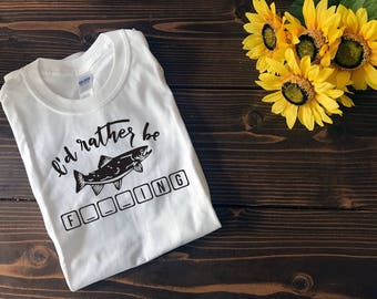 I'd Rather be Fishing | Father's Day Gift | Custom T Shirt | Create Your Own T Shirt | Custom Sayings | Graphic Tees | T Shirts |
